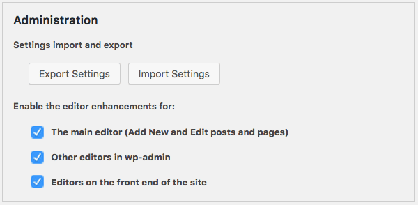 From the editor settings page we can add, remove and arrange buttons on TynyMCE toolbar